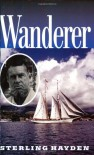 Wanderer - Sterling Hayden