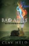 Bad Apple (The Warner Grimoire) - Clay Held