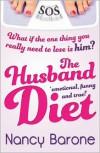 The Husband Diet - Nancy Barone