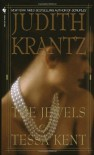 The Jewels of Tessa Kent - Judith Krantz
