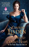 The Way to a Duke's Heart  - Caroline Linden
