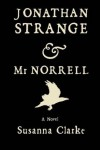 Jonathan Strange & Mr. Norrell: A Novel - Susanna Clarke