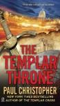 The Templar Throne - Paul Christopher