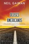 Deuses Americanos - Fátima Andrade, Neil Gaiman
