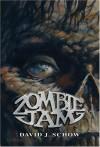 Zombie Jam - David J. Schow