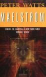 Maelstrom - Peter Watts