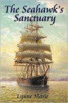 The Seahawk's Sanctuary - Lynne Marie