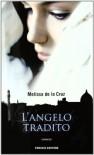 L'angelo tradito - Melissa De la Cruz