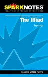 The Illiad (SparkNotes Literature Guides) - SparkNotes Editors, Homer