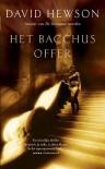 Het Bacchus offer - Ineke van den Elskamp, David Hewson