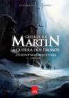A Guerra dos Tronos (As Crônicas de Gelo e Fogo, #1) - Jorge Candeias, George R.R. Martin