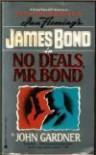 No Deals, Mr. Bond - John E. Gardner