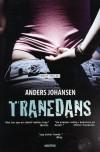 Tranedans - Anders Johansen