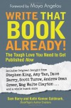 Write That Book Already!: The Tough Love You Need to Get Published Now - Sam Barry, Kathi Kamen Goldmark