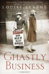 Ghastly Business - Louise Levene