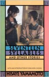 Seventeen Syllables and Other Stories. Revised and Updated with four new stories. - Hisaye Yamamoto, King-Kok Cheung