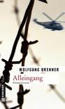 Alleingang - Wolfgang Brenner