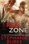 In the Red Zone - Stephanie Burke