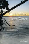 Clear Skies, Deep Water: A Chautauqua Memoir - Beth Peyton