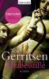Grabesstille  - Tess Gerritsen