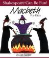Macbeth For Kids - Lois Burdett, William Shakespeare