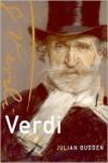Verdi (Master Musicians Series) - Julian Budden