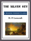 The Silver Key - H.P. Lovecraft