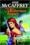 The Kilternan Legacy - Anne McCaffrey