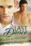 Last Dance - A.J. Llewellyn, D.J. Manly
