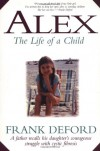Alex: The Life of a Child - Frank Deford