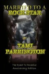 Married to a Rock Star: The Road to Paradise - Tami Parrington