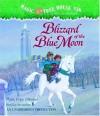 Magic Tree House #36: Blizzard of the Blue Moon - Mary Pope Osborne