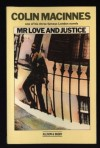Mr. Love and Justice - Colin MacInnes
