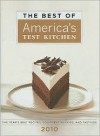 The Best of America's Test Kitchen: The Year's Best Recipes, Equipment Reviews, and Tastings (2010) - America's Test Kitchen