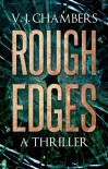 Rough Edges - V.J. Chambers
