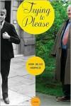 Trying to Please: A Memoir - John Julius Norwich