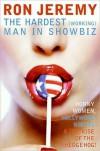 Ron Jeremy: The Hardest (Working) Man in Showbiz - Ron Jeremy