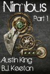 Nimbus: A Steampunk Novel - B.J. Keeton, Austin King