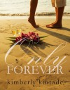Only Forever - Kimberly Kinrade