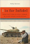 I Is for Infidel: From Holy War to Holy Terror in Afghanistan -