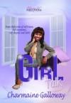 Girl Talk:  Poetic Reflections of Self-Esteem, Self-Acceptance, Self-Respect & Faith - Charmaine Galloway