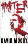 Hater - David Moody