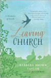 Leaving Church: A Memoir of Faith - Barbara Brown Taylor
