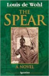 The Spear - Louis de Wohl