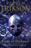 Forge of Darkness (The Kharkanas Trilogy #1) - Steven Erikson