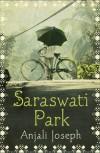 Saraswati Park - Anjali Joseph
