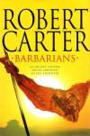 Barbarians - Robert    Carter