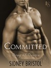 Committed: Drug of Desire - Sidney Bristol