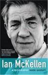 Ian McKellen: A Biography - Mark Barratt