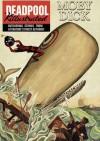 Deadpool Killustrated #001: Moby Dick - Cullen Bunn, Matteo Lolli, Veronica Gandini